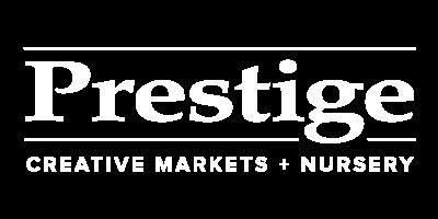 Prestige Creative Markets + Nursery